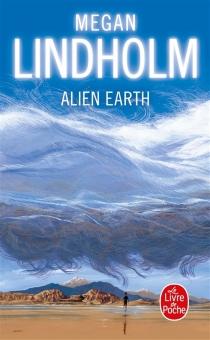 Alien Earth - RobinHobb