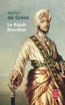 Le rajah Bourbon - Michel