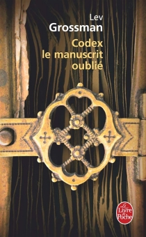 Codex, le manuscrit oublié - LevGrossman