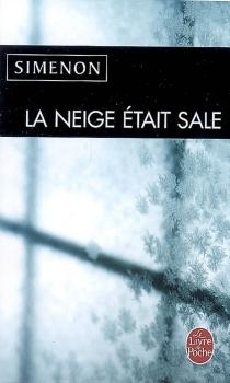 La neige était sale - GeorgesSimenon
