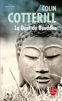 La dent du Bouddha - ColinCotterill