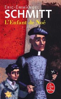 L'enfant de Noé - Éric-EmmanuelSchmitt