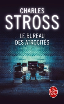 Le bureau des atrocités - CharlesStross