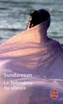 La splendeur du silence - InduSundaresan