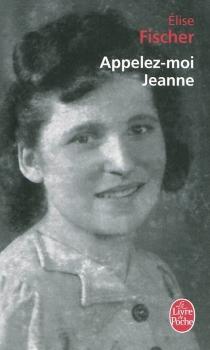 Appelez-moi Jeanne - EliseFischer