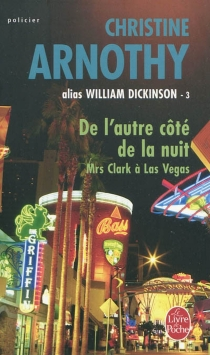 De l'autre côté de la nuit : Mrs Clark à Las Vegas - ChristineArnothy