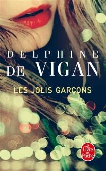 Les jolis garçons - Delphine deVigan