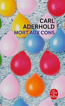 Mort aux cons - Carl Aderhold