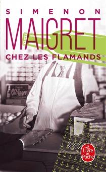 Chez les Flamands : Maigret - GeorgesSimenon