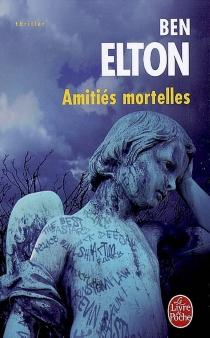 Amitiés mortelles - BenElton