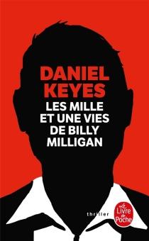 Les mille et une vies de Billy Milligan - DanielKeyes
