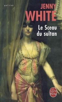 Le sceau du sultan - JennyWhite