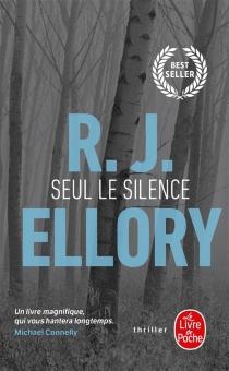 Seul le silence - Roger JonEllory