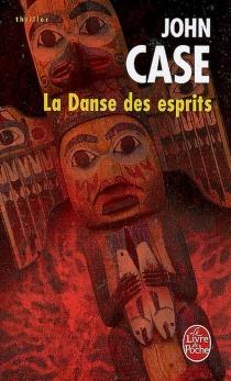 La danse des esprits - JohnCase