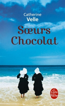 Soeurs chocolat - CatherineVelle
