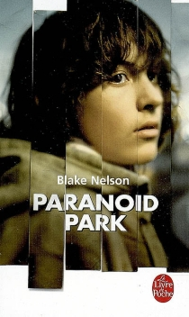 Paranoid Park - BlakeNelson