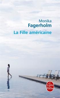 La fille américaine - MonikaFagerholm
