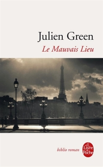 Le mauvais lieu - JulienGreen