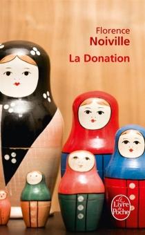 La donation - FlorenceNoiville