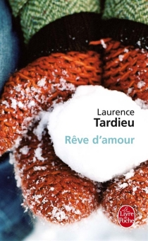 Rêve d'amour - LaurenceTardieu