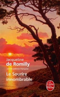 Le sourire innombrable : souvenir - Jacqueline deRomilly