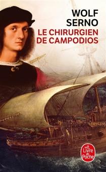 Le chirurgien de Campodios - WolfSerno