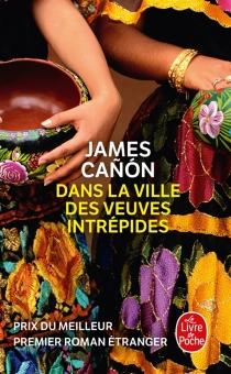 Dans la ville des veuves intrépides - JamesCanón