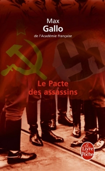 Le pacte des assassins : roman-histoire - MaxGallo