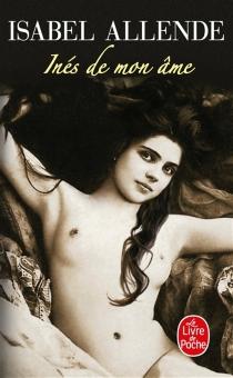 Inés de mon âme - IsabelAllende