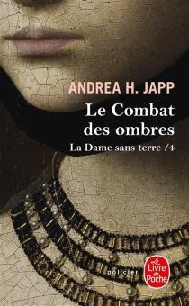 La dame sans terre - Andrea H.Japp