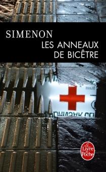 Les anneaux de Bicêtre - GeorgesSimenon