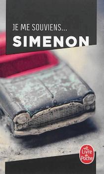 Je me souviens... : pedigree de Marc Simenon avec le portrait de quelques oncles, tantes, cousins, cousines et amis de la famille, ainsi que des anecdotes, par son père - GeorgesSimenon