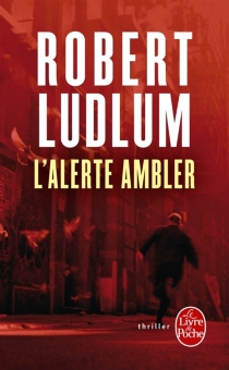 L'alerte Ambler - RobertLudlum