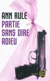 Partie sans dire adieu - AnnRule