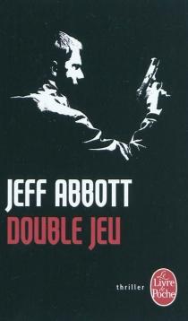 Double jeu - JeffAbbott