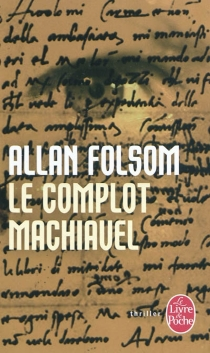 Le complot Machiavel - AllanFolsom