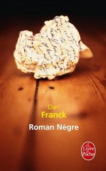 Roman nègre - DanFranck