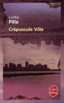 Crépuscule ville - LolitaPille