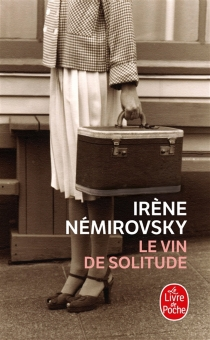 Le vin de solitude - IrèneNémirovsky
