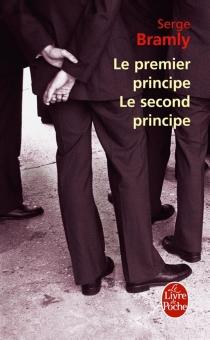 Le premier principe, le second principe - SergeBramly