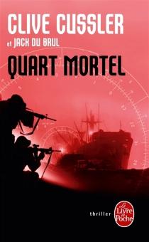 Quart mortel - CliveCussler