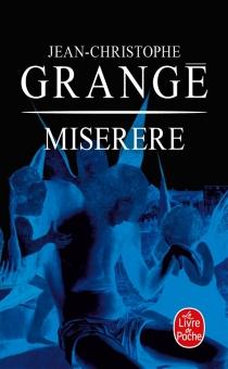 Miserere - Jean-ChristopheGrangé