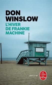 L'hiver de Frankie Machine - DonWinslow