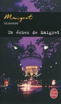 Un échec de Maigret - GeorgesSimenon