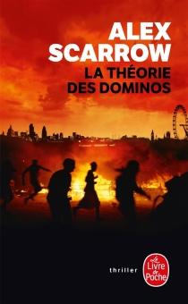La théorie des dominos - AlexScarrow