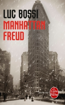 Manhattan Freud - Luc Bossi