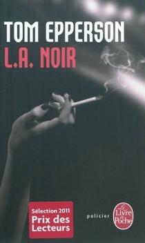 L.A. noir - TomEpperson