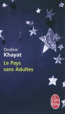 Le pays sans adultes - OndineKhayat