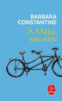 A Mélie, sans mélo - BarbaraConstantine