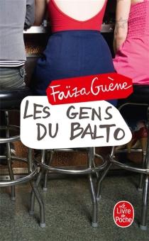 Les gens du Balto - FaïzaGuène